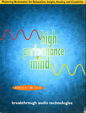 High-Performance Mind; Mastering Brainwaves for relaxation, Insight, Healing