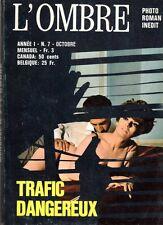 L'OMBRE 7 TRAFIC DANGEREUX (ROMAN PHOTO POLICIER LIGNEE SATANIK) 1970   TBE