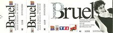 RARE / BILLET TICKET DE CONCERT - PATRICK BRUEL LIVE A TOULOUSE OCTOBRE 1994