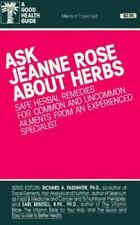 Ask Jeanne Rose About Herbs Safe Herbal Remedies for Common and Uncommon
