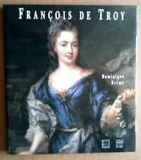 François de Troy. Dominique Brême. Somogy 1997.