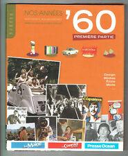 NOS ANNEES ' 60 Livre MON ENFANCE ADOLESCENCE Armelle LEROY & Laurent CHOLLET
