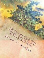 3: Histoire Naturelle de Pline l'ancien (Tome III du livre XXVI a XXXVII inclus)