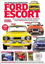 The Practical Classics Guide To The Ford Escort (2018)