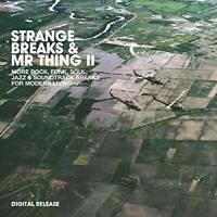 STRANGE BREAKS and MR. THING II - VARIOUS ARTISTS