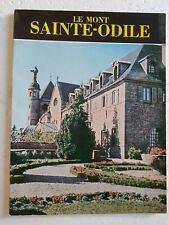 """Le Mont Sainte-Odile. Daniel-Rops. Collection """"Les merveilles de l'Alsace"""" 1971"""