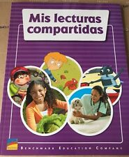 Benchmark Education Readers Spanish Mis Lecturas Compartidas Grade 1
