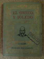 El Greco y Toledo,Joaquin Pla Cargol.Dalmau 1936