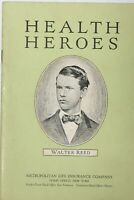 Health Heroes Walter Reed Booklet Metropolitan Life Insurance Company 1926