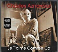 Charles Aznavour JE T'AIME COMME CA 3-cd Set EU IMPORT 57 Original Tracks SEALED