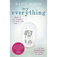 My Everything: the uplifting #1 bestseller, Marsh, Katie, Very Good Book