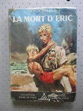 """SCOUTISME. SIGNE DE PISTE.""""LA MORT D ERIC"""" SERGE DALLENS. ILLUST.JOUBERT..B.E"""