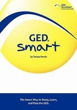 NEW GED Smart : The Smart Way to Study, Learn, and Pass the GED