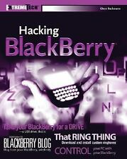 Hacking BlackBerry: ExtremeTech