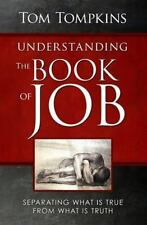 Understanding the Book of Job (STUDENT DISCOUNT VERSION) : Separating What Is...