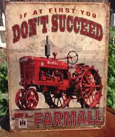IH Farmall Tractor Tin Metal Sign Wall Garage Classic If At First Dont Succeed