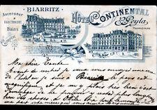 "BIARRITZ (64) HOTEL CONTINENTAL ""B. PEYTA Proprietaire"" illustré avant 1900"