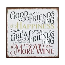 Fun White Metal Hanging Plaque Sign 'Good Friends Bring Wine' Humour Gift