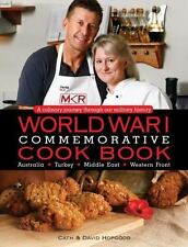 World War I Commemorative Cook Book: A Culinary Journey Through Our Military His