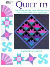 Quilt It! Quilting Ideas and Inspiration for Patchwork and Appliqué by B Chainey