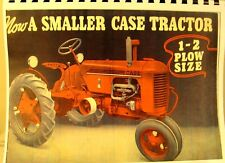 1940 J.I. Case Tractor Sales Manual For A Smaller Case Tractor 1-2 Plow Size