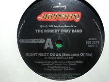 "Robert Cray Band ""Right Next Door"" Very Rare Oz 7"""