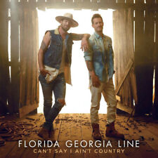 Florida Georgia Line - Can't Say I Ain't Country [CD] New & Sealed