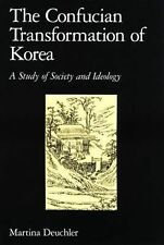 The Confucian Transformation of Korea : A Study of Society and Ideology 36 by...