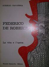 AURELIO NAVARRIA FEDERICO DE ROBERTO LA VITA E L'OPERA NICCOLò GIANNOTTA 1974