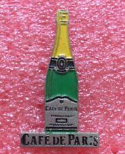 Pins Alcool CHAMPAGNE CAFE DE PARIS Bouteille