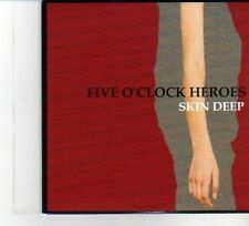 (DW431) Five O'clock Heroes, Skin Deep - 2007 DJ CD