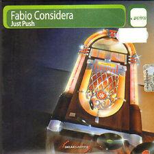 FABIO CONSIDERA - Just Push - Gardenia
