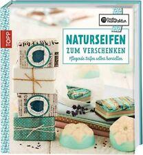 Jakuszeit, J: Naturseifen zum Verschenken von Gesine Harth und Jinaika Jakuszeit (2013, Gebundene Ausgabe)