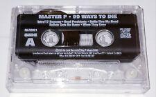 Master P - 99 Ways To Die OG (Cassette Tape) No Limit Bay Area NOLA Gangsta Rap