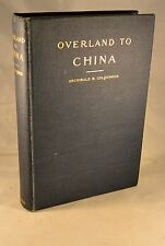 OVERLAND TO CHINA 1900 1st Edition with Maps Illustrations Diagrams Peking