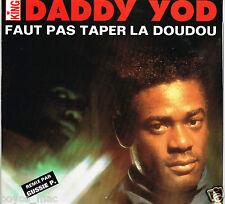 "DADDY YOD-faut pas taper la doudou    bakchich 12""    (hear)   reggae dancehall"