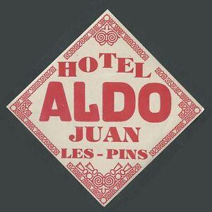 Hotel Aldo JUAN LES PINS France - vintage luggage label