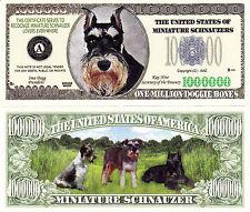 Miniature Schnauzer Mini Dog Novelty Bill # 284