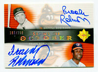 FRANK ROBINSON/BROOKS 2005 Upper Deck Ultimate Signs of October Dual Auto /250