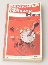 (PRL) LIBRO ROMANZO PRIGIONIERI DEL PASSATO JAMES HILTON BEST-SELLER BOOK FILM