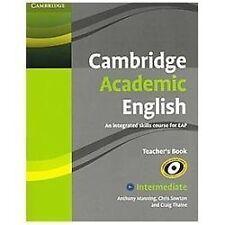 Cambridge Academic English B1 Intermedia: By Anthony Manning, Chris Sowton