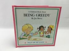 """Being Greedy""  by Joy Berry ~ Help Me Be Good Book Series ~ Hardback"