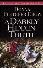 The Monastery Murders: A Darkly Hidden Truth 2 by Donna Fletcher Crow (2011,...