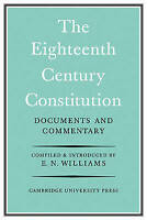 The Eighteenth-Century Constitution 1688-1815. Documents and Commentary by Willi