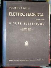 Olivieri e Ravelli MISURE ELETTRICHE ristampa 13° ed. CEDAM 1960
