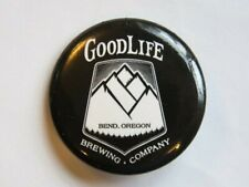 BEER BUTTON Collectible Pinback ~ GOODLIFE Brewing Co ~ Bend, OREGON Breweriana