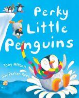 Perky Little Penguins,Tony Mitton, Guy Parker-Rees- 9781846163395