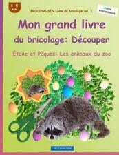 Étoile et Pâques les Animaux du Zoo: BROCKHAUSEN Livre du Bricolage Vol. 1 -...