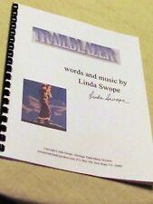 TRAILBLAZER, original Christian song for mission work, by Linda Swope