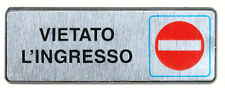 """CARTELLO TARGHETTA ADESIVA PLASTICA METALIZZATA"""" VIETATO L'INGRESSO """" mm.55x155"""